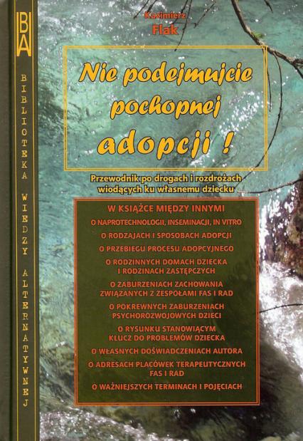 Nie podejmujcie pochopnej adopcji - Kazimierz Flak   okładka