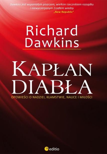 Kapłan diabła Opowieści o nadziei, kłamstwie, nauce i miłości - Richard Dawkins | okładka