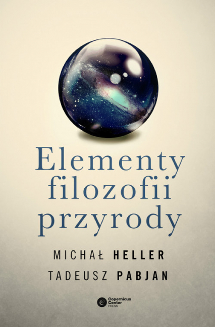 Elementy filozofii przyrody - Heller Michał, Pabjan Tadeusz   okładka