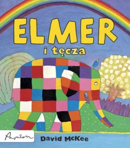 Elmer i tęcza - David McKee | okładka