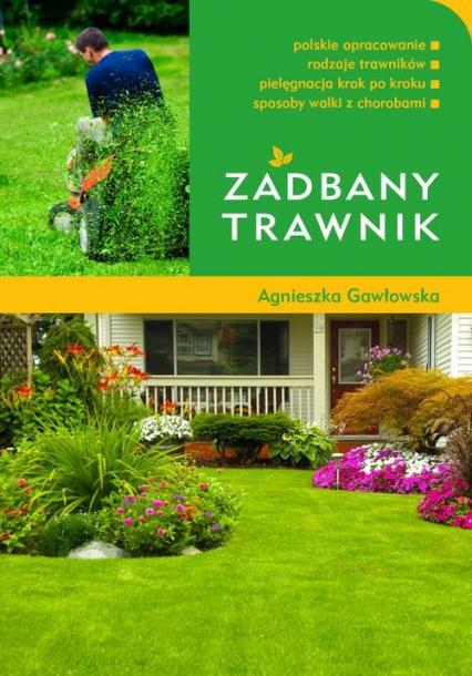 Zadbany trawnik - Agnieszka Gawłowska | okładka