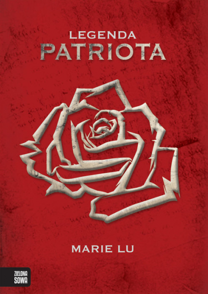 Legenda Patriota - Marie Lu | okładka