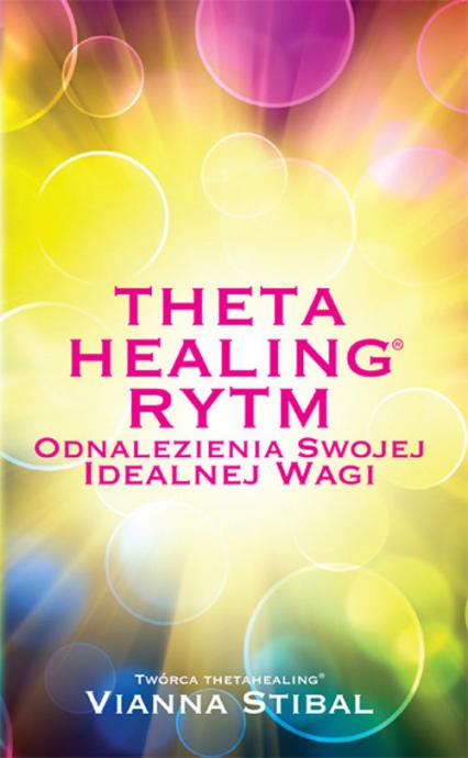 Theta Healing Rytm - Vianna Stibal | okładka