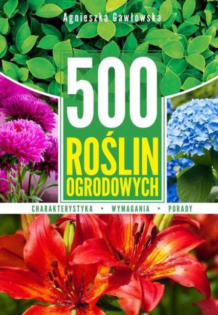 500 roślin ogrodowych - Agnieszka Gawłowska   okładka