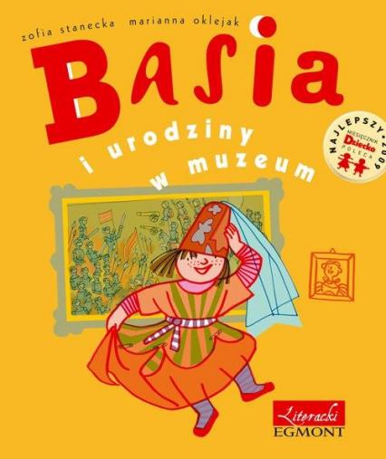 Basia i urodziny w muzeum - Zofia Stanecka   okładka