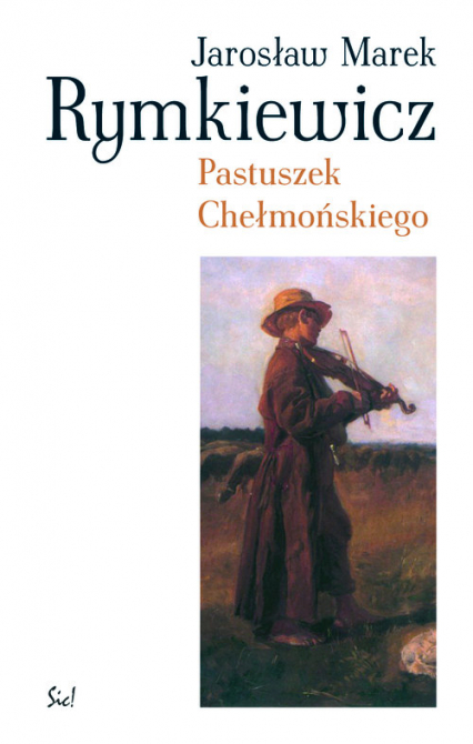 Pastuszek Chełmońskiego - Rymkiewicz Jarosław Marek | okładka