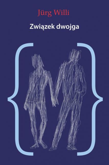 Związek dwojga Psychoanaliza pary - Jurg Willi | okładka