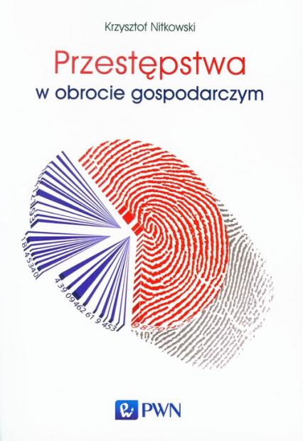 Przestępstwa w obrocie gospodarczym - Krzysztof Nitkowski | okładka