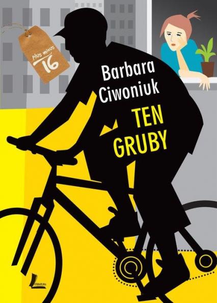Ten gruby - Barbara Ciwoniuk | okładka