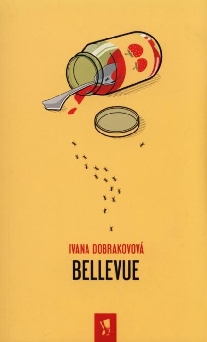 Bellevue - Ivana Dobrakovova   okładka