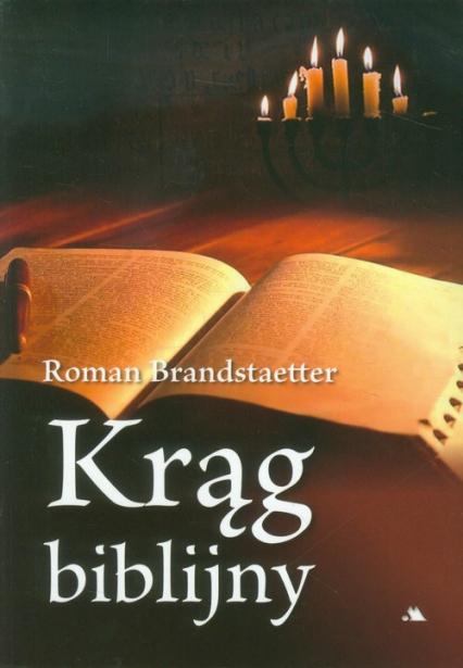 Krąg biblijny - Roman Brandstaetter | okładka