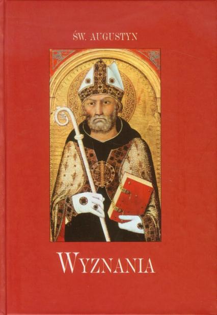 Wyznania - Augustyn Święty | okładka