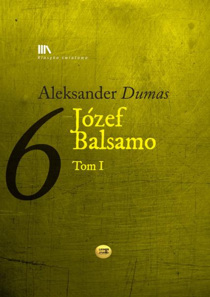 Józef Balsamo Tom 1 - Aleksander Dumas | okładka
