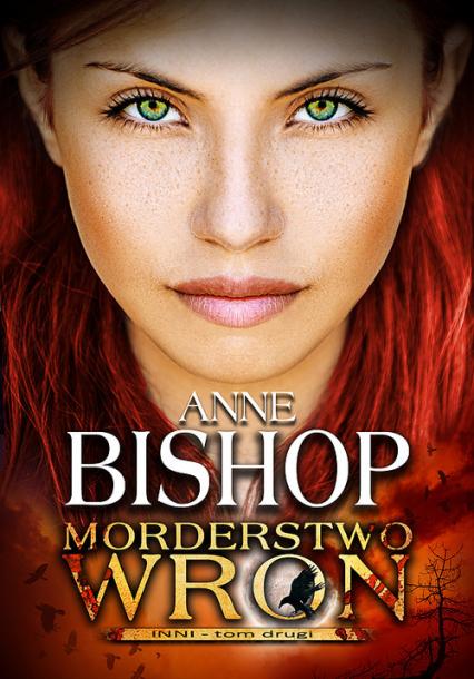 Morderstwo Wron Tom 2 - Anne Bishop | okładka