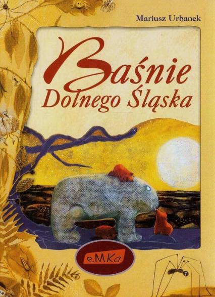 Baśnie Dolnego Śląska - Mariusz Urbanek | okładka