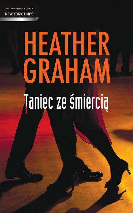 Taniec ze śmiercią - Heather Graham | okładka