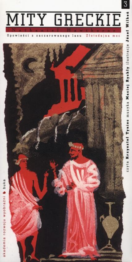 Mity greckie Złotadajna moc + CD - Nathaniel Hawthorne | okładka