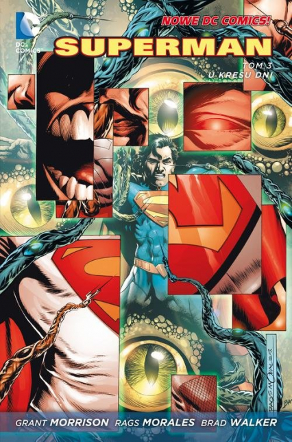 Superman Tom 3 U kresu dni - Grand Morrison   okładka
