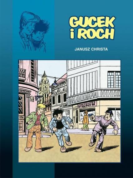 Gucek i Roch - Janusz Christa   okładka