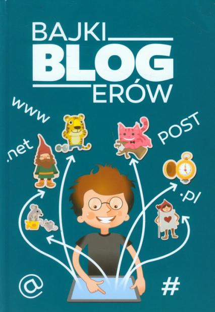 Bajki blogerów -  | okładka