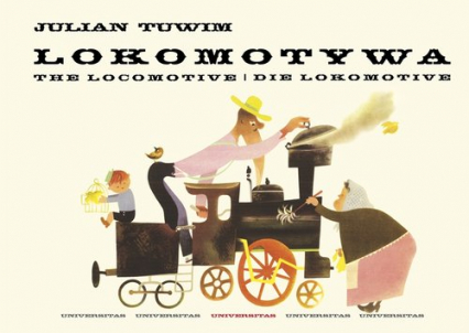 Lokomotywa The Locomotive. Die Lokomotive - Julian Tuwim | okładka