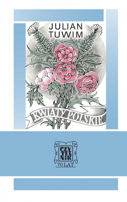 Kwiaty polskie - Julian Tuwim | okładka