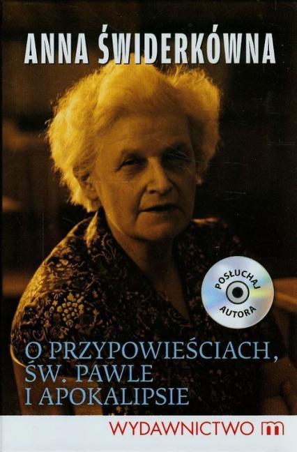 O przypowieściach św. Pawle i Apokalipsie - Anna Świderkówna | okładka
