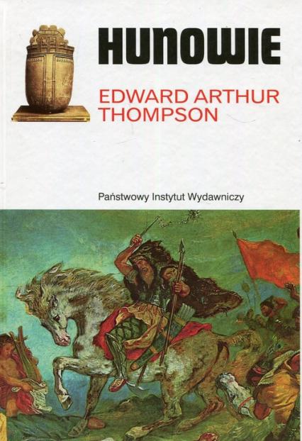 Hunowie - Thompson Edward Arthur | okładka