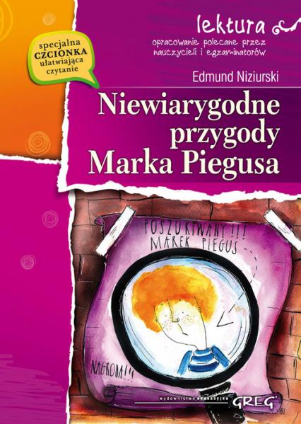 Niewiarygodne przygody Marka Piegusa - Edmund Niziurski   okładka