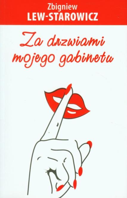 Za drzwiami mojego gabinetu - Zbigniew Lew-Starowicz | okładka