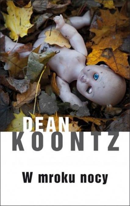 W mroku nocy - Dean Koontz | okładka