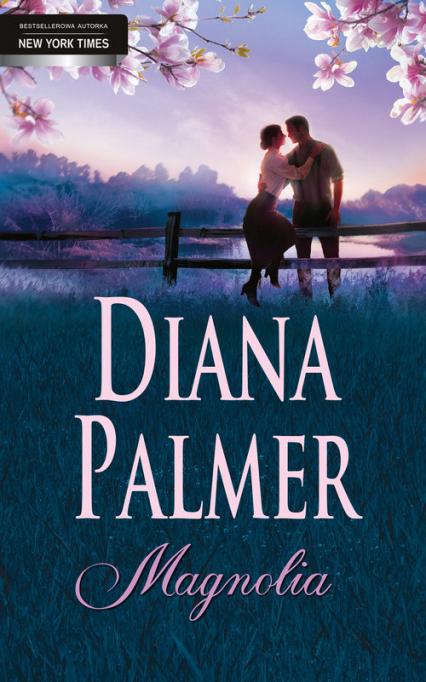 Magnolia - Diana Palmer | okładka