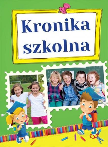 Kronika szkolna -  | okładka