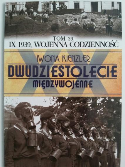 IX 1939 wojenna codzienność - Iwona Kienzler | okładka