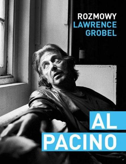 Al Pacino Rozmowy - Lawrence Grobel | okładka