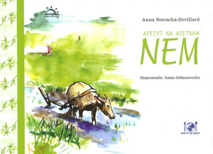 Apetyt na Vietnam Nem - Anna Nowacka-Devillard | okładka