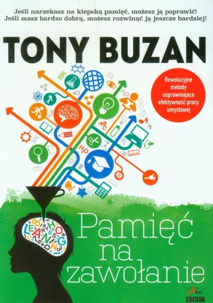 Pamięć na zawołanie - Tony Buzan | okładka