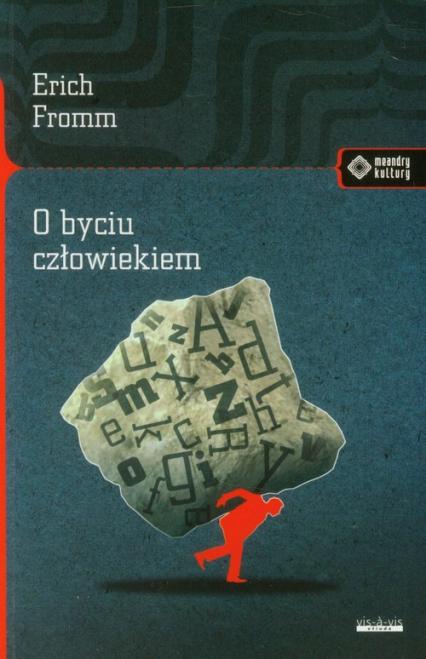 O byciu człowiekiem - Erich Fromm | okładka