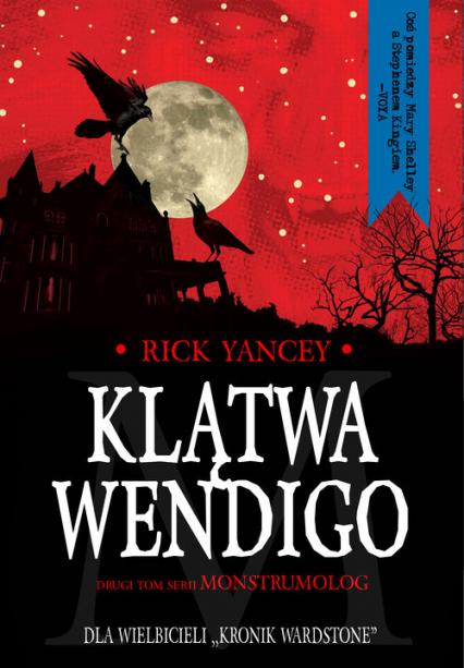 Klątwa Wendigo - Rick Yancey | okładka