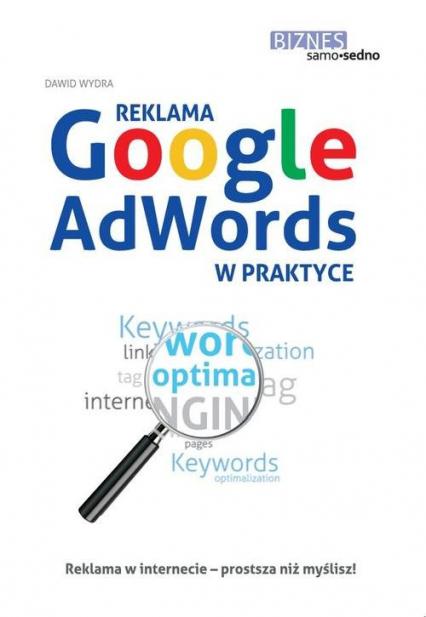 Reklama Google AdWords w praktyce - Dawid Wydra | okładka