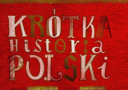 Krótka historia Polski - Zuzanna Szelińska | okładka