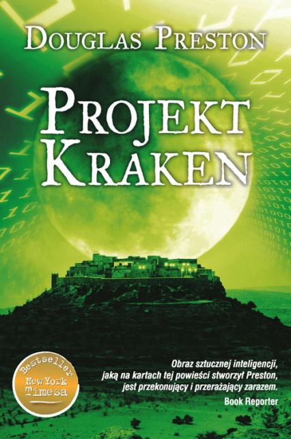Projekt Kraken - Douglas Preston | okładka