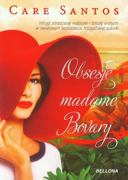 Obsesje madame Bovary - Care Santos | okładka