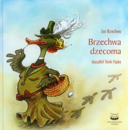 Brzechwa dzecoma wersja kaszubska - Jan Brzechwa | okładka