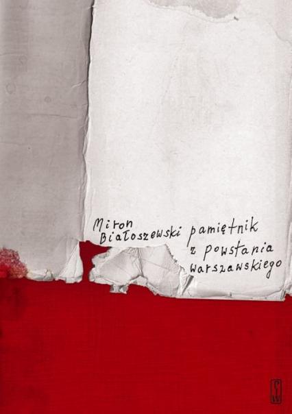 Pamiętnik z Powstania Warszawskiego - Miron Białoszewski | okładka