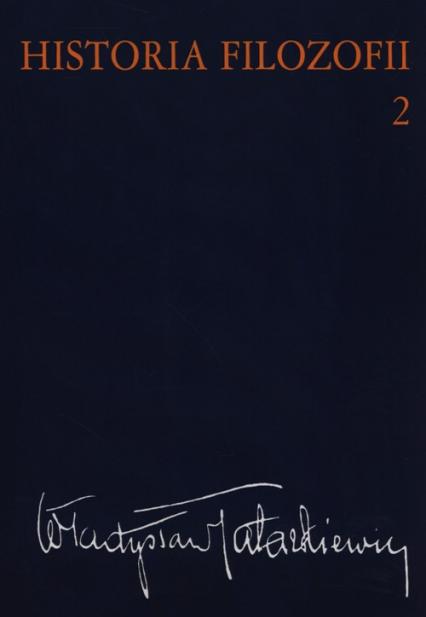 Historia filozofii Tom 2 Filozofia nowożytna do roku 1830 - Władysław Tatarkiewicz | okładka