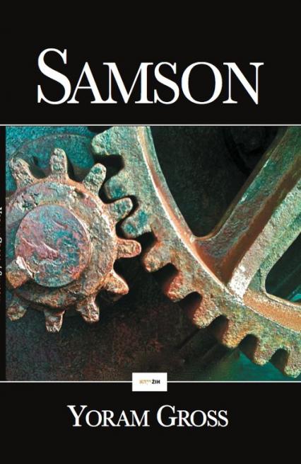 Samson Moja dusza zginie, ale razem z wrogiem - Yoram Gross | okładka