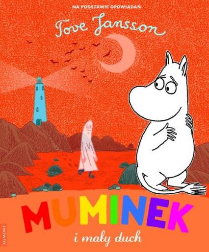 Muminek i mały duch - Tove Jansson | okładka