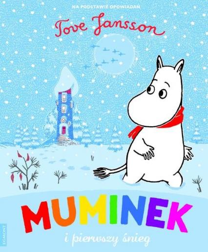 Muminek i pierwszy śnieg - Tove Jansson | okładka