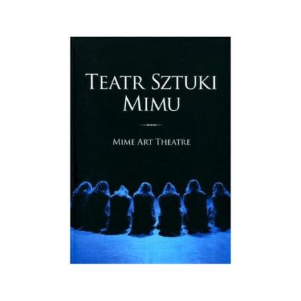 Teatr Sztuki Mimu Mime Art Theatre -  | okładka